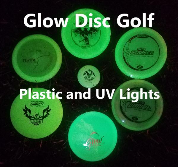 glow disc golf plastic and uv lights