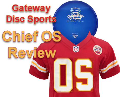 Gateway disc golf chiefOS review